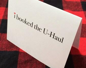 I booked the U-Haul card