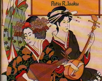 Mountain Storm, Pine Breeze Folk Song in Japan + Patia R. Isaku + 1981 + Vintage Book
