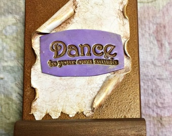 Dance to your Own Music Polymer Clay Mini-Scroll MC40002-16