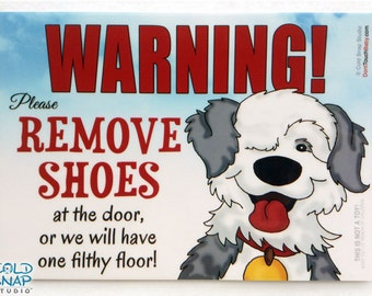 Old English Sheepdog NO SHOES in the House Sign - Cute Take Off Your Shoes Home Door Signs