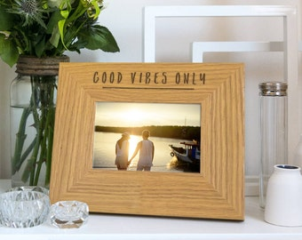 Good Vibes Only Quote Photo Frame