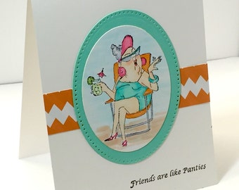 Funny Friendship Card - Funny Girlfriend card - Friends are like Panties card - Underwear card - Funny People card