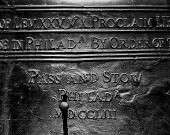 Detail Photograph of the Liberty Bell, black and white photograph, philadelphia, words on the liberty bell