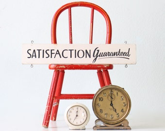 Vintage Sign -  Satisfaction Guaranteed
