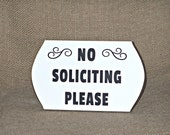 No Soliciting Please Sign, Wood Office or Home Decor, Housewares, Shabby Cottage Chic, Rustic Business Plaque, Wall Hanging, Door Hanger