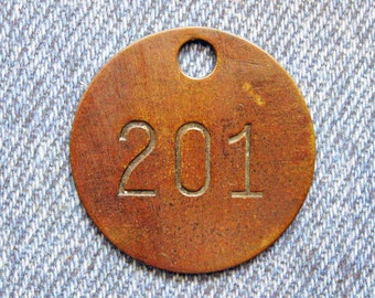 Miners Brass Tag Number 201 Antique Coal Mining Tool Id Check Numbered Fob Keychain Token Rustic Relic for Repurpose