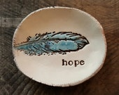 Ceramic dish, ring dish, soap dish, jewelry tray, hope, feather, inspirational, clay dishes, keepsake dish, ring holder, pottery dish