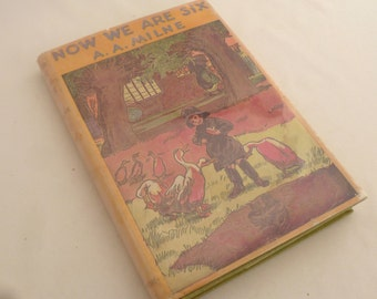 Now We Are Six, A.A. Milne, 1950, Ernest Shepard illustrations, E.P. Dutton Publisher, hardcover, dust jacket, children's classic