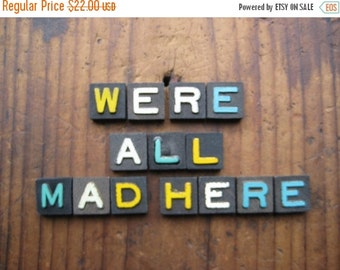 20%OFF SALE We're All Mad Here Vintage Wood Anagram Game Pieces, Vintage Home Decor Gifts under 25, Alice in Wonderland, Black Friday Etsy