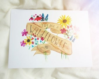 You are a Wildflower Card
