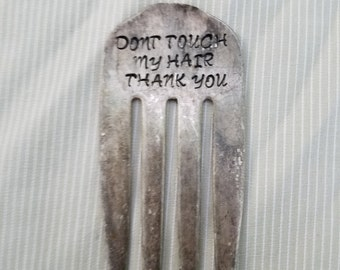 Don't touch my hair thank you