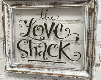 The Love Shack on reclaimed frame - wall decor glass picture frame art