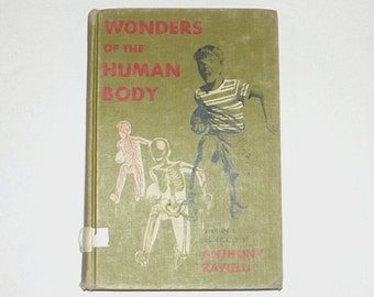 1950s health book / 50s anatomy book / Wonders of the Human Body Health Book