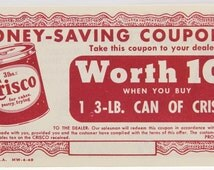 Crisco Coupon Vintage 1949 Advertising 10 cents Double Sided Procter & Gamble 14832