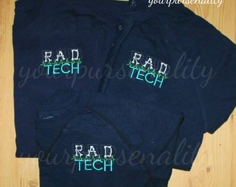 RAD tech shirt, xray shirt, xray clothing, Xray tech shirt, Radiology technician, embroidered shirt