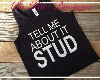 Tell me about it stud girls tank top custom design