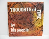 Vintage LP By His People Thoughts of Time Xian Psych Vinyl Record Album