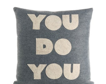 "You Do You 16""x16"" Throw Pillow"