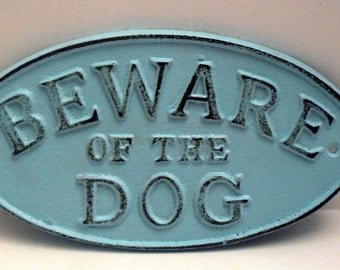 Beware of the Dog Cast Iron Sign Cottage Chic Beach Blue Gate Fence Home Decor