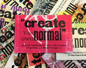 """CreativeMornings/Buffalo: Create Your Own Normal"""" by Zandra Cunningham Letterpress Magnet"""