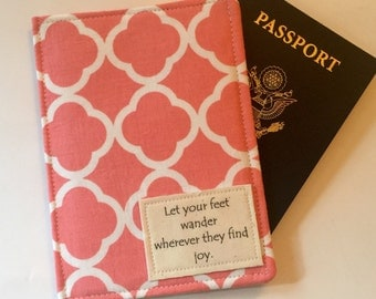 """Passport Cover, Passport Wallet, """"Let your Feet Wander wherever they find Joy"""" on coral tiles"""