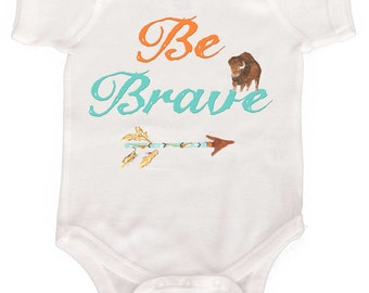 Baby Boy Bodysuit Be Brave Infant Tees and Toddler Tshirts by Mumsy Goose Newborn Creepers