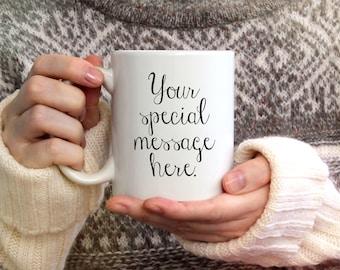 Personalized Mug, Coffee Mug, Custom Mug, Ceramic Mug, Personalized Coffee Mug, Dishwasher Safe Mug, Tea Mug, Gifts for Tea or Coffee Lovers