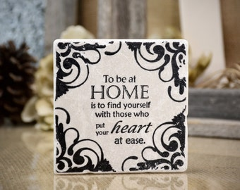 To Be at HOME Quote Absorbent Stone Tile Drink Coaster