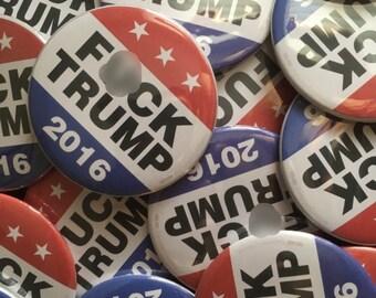 """FUCK TRUMP - 2 1/4"""" button"""