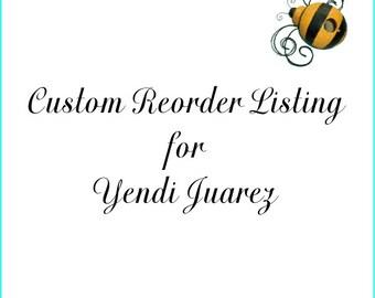 Custom Reorder Listing for Yendi Juarez