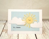 Hello Card, Hi There Card, Thinking of You Card, Just Saying Hello, BFF Card, Sunshine Card, Any Occasion Card, Blank Greeting Card, Stamped