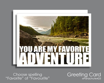 My Favorite Adventure, anniversary card, love card, card for him, travel art, landscape photography, outdoorsman, hiking, Valentine card