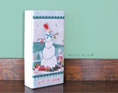 Snowman Art Panel - Snowman Table Top decoration - Let it Snow woodland Holiday Decoration - Winter Home decoration - Holiday Entertaining