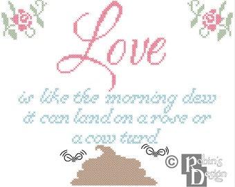 Love is like the Morning Dew Cross Stitch Pattern PDF