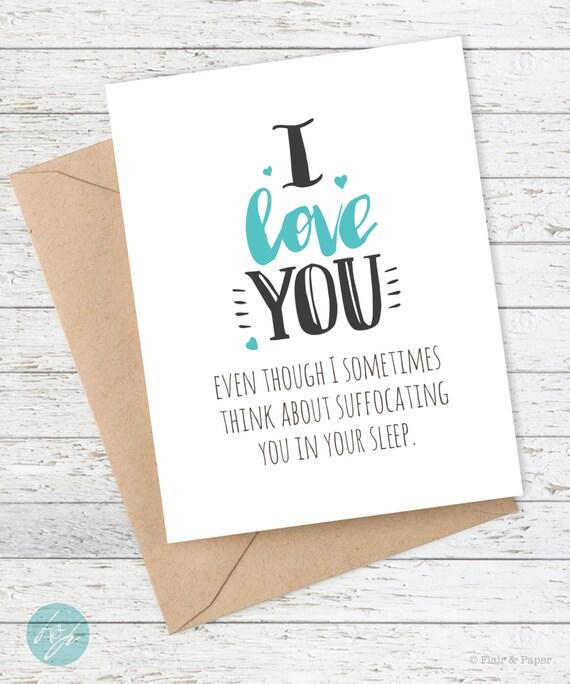 I Love You Card Boyfriend Card Awkward Card Snarky Card: Boyfriend Card Funny Birthday Anniversary Funny By