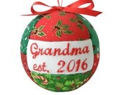 Grandma est. 2016 Handmade Christmas Ornament Holiday Tree Decor First Time Grandma Quilted Ornament  Ready To Ship by CraftCrazy4U