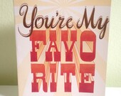 Greeting card: You're My Favorite, greeting card, love card, anniversary card, wedding card, illustrated greeting card