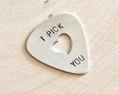 Guitar Pick I Pick You with Heart Cut Out Handmade From Aluminum - GP129