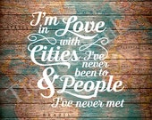 I'm in Love with Cities and People Typography Print