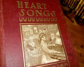Antique 1909 book 'Heart Songs' melodies of days gone by • Dear to the American people