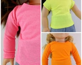 18 inch Doll Long or Short Sleeved T shirt  Doll Clothing Fits American Girl Doll Neon Orange Lime Green Pink