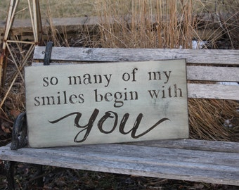 So Many of my smiles begin with you rustic sign  subway sign  perfect for any childs room