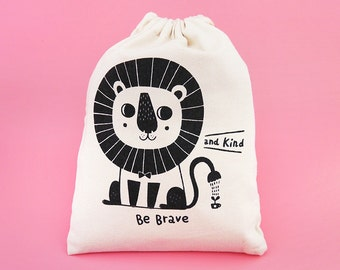 Be Brave and Kind The Little Lion Silkscreen Drawstring Pouch - Reusable, Washable & Eco Friendly Cotton Bag - Wedding Favors Pouch