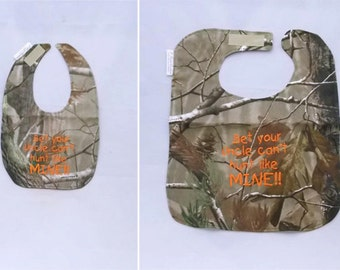 Bet your Uncle can't hunt like MINE - Small OR Large -  Baby Bib - Orange lettering