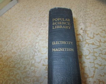 Popular Science Library Electricity Magnetism Vol VI