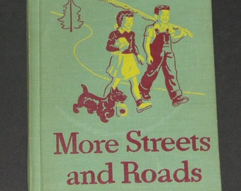 1946-47 More Streets and Roads - Dick and Jane series 3rd grade Basic Reader NF UNUSED