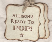 Rustic Baby Boy Shower Tags, Personalized Ready To Pop Tags, Brown Baby Shower Favor Tags, Baby Favor Party Tags - Set of 20 Vintage Style