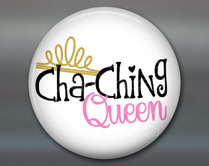 "3.5"" inspirational kitchen art- kitchen decor sayings- cha ching queen- daily positive quotes- inspirational art for kitchen - MA-WORD-10"