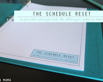 ORGANIZE - The SCHEDULE Reset Guide - 11 documents - Instant DOWNLOAD