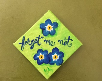 Forget Me Not, Art Magnet, 3x3 Miniature acrylic canvas art